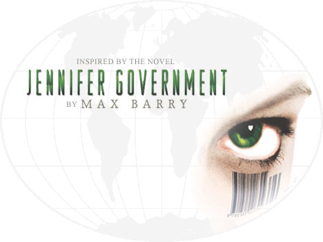 Inspired by the novel Jennifer Government by Max Barry